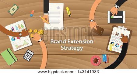 brand extension strategy illustration with team work together on top of the table with money paper document graph chart and gold coin