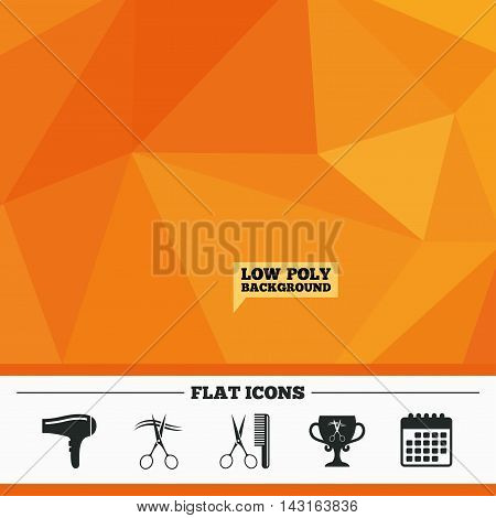 Triangular low poly orange background. Hairdresser icons. Scissors cut hair symbol. Comb hair with hairdryer symbol. Barbershop winner award cup. Calendar flat icon. Vector