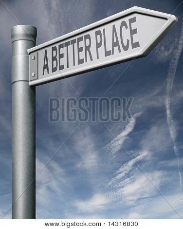 A Better Place Road Sign With Clipping Path