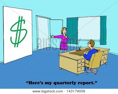Business cartoon showing a large dollar sign indicating an excellent quarterly report.