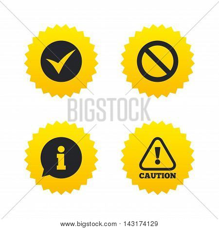 Information icons. Stop prohibition and attention caution signs. Approved check mark symbol. Yellow stars labels with flat icons. Vector