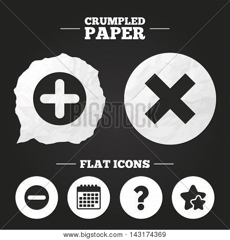 Crumpled paper speech bubble. Plus and minus icons. Delete and question FAQ mark signs. Enlarge zoom symbol. Paper button. Vector