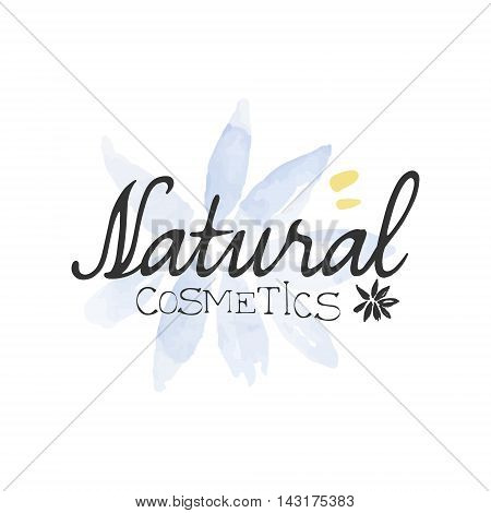 Natural Cosmetics Beauty Promo Sign Watercolor Stylized Hand Drawn Logo With Text On White Background