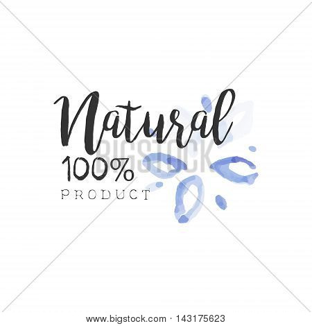 100 Percent Natural Beauty Promo Sign Watercolor Stylized Hand Drawn Logo With Text On White Background