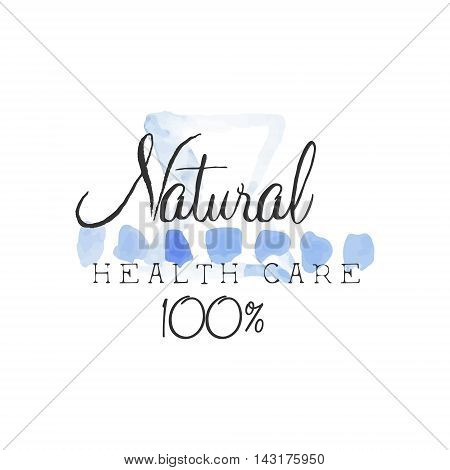 Natural Health Care Beauty Promo Sign Watercolor Stylized Hand Drawn Logo With Text On White Background