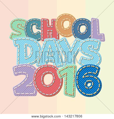 Vector colorful jeans text School days 2016