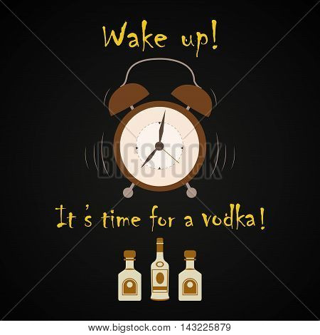 It's time for a vodka - funny inscription template