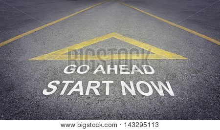 Go ahead start now concept on a rough road