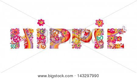 Hippie lettering with abstract colorful flowers