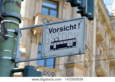 Tram warning sign in Frankfurt am Main Germany.