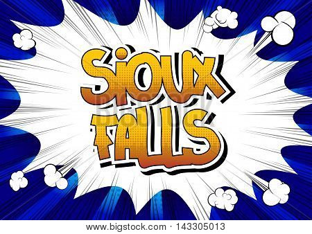 Sioux Falls - Comic book style word on comic book abstract background.