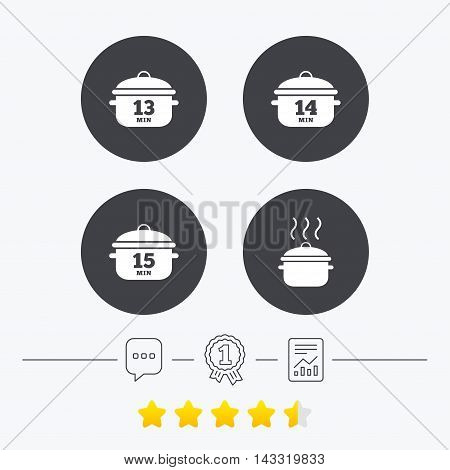 Cooking pan icons. Boil 13, 14 and 15 minutes signs. Stew food symbol. Chat, award medal and report linear icons. Star vote ranking. Vector