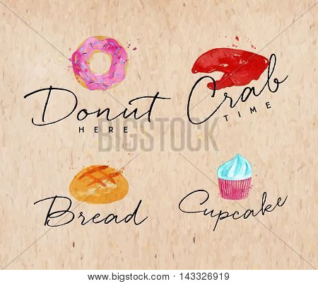 Set of watercolor labels lettering donuts here crab time bread cupcake drawing on kraft background