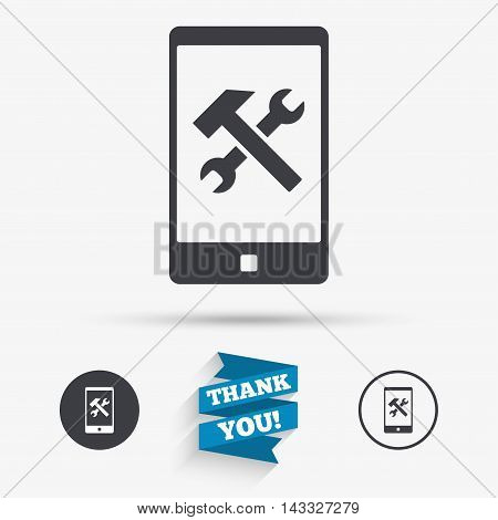 Smartphone repair sign icon. Service symbol. Hammer with wrench. Flat icons. Buttons with icons. Thank you ribbon. Vector