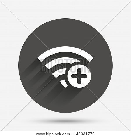 Wifi plus sign. Add Wi-fi symbol. Wireless Network icon. Wifi zone. Circle flat button with shadow. Vector