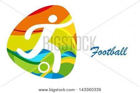 Football. Rio 2016. Olympics Abstract colorful illustration, background. Champion league. Soccer banner. Football icon Vector, sport, kids camp.