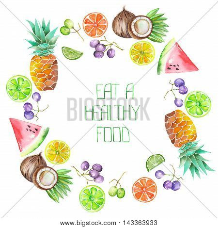 A fruit circle frame of the watercolor fruits: grapes, pineapple, coconut, lemon, lime, watermelon, citrus and other. A place for a text, painted on a white background. Image with the healthy food.