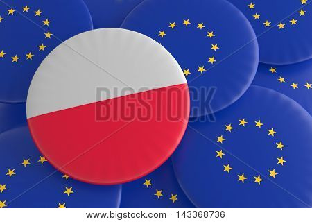 Poland And The European Union: Polish Flag And EU Flag Badges 3d illustration