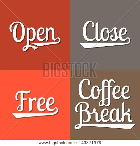 Text for business working hours, open, close, free, coffee break