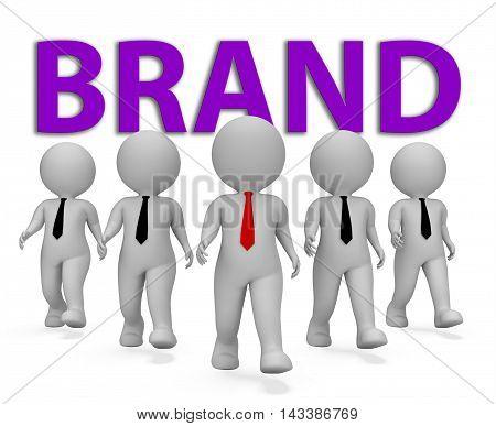 Brand Businessmen Indicates Company Identity 3D Rendering