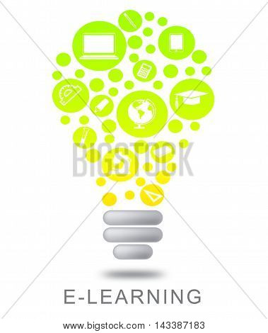 Elearning Lightbulb Means Online Education And Studying
