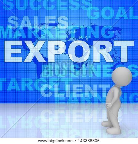 Export Word Shows Sell Overseas 3D Rendering