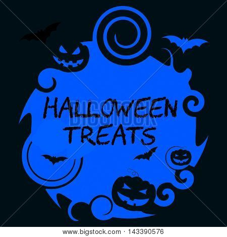 Halloween Treats Means Spooky Sweets Or Candies