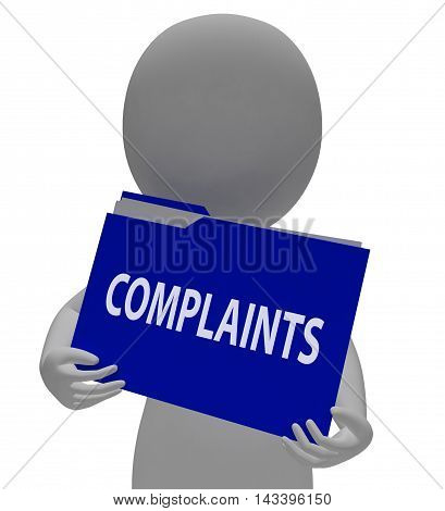 Complaints Folder Means Dissatisfied File 3D Rendering