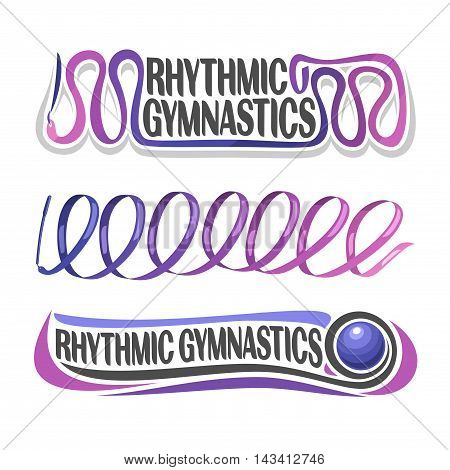 Vector abstract logo for rhythmic gymnastics consisting of purple ribbon with handle and gymnastic blue ball. Decorative sports equipment.