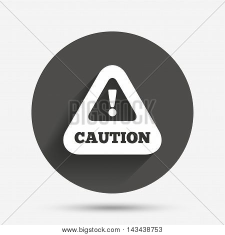 Attention caution sign icon. Exclamation mark. Hazard warning symbol. Circle flat button with shadow. Vector