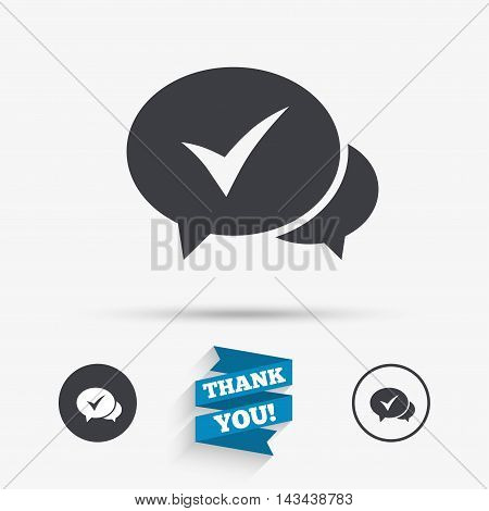 Check sign icon. Yes or Tick symbol. Confirm. Flat icons. Buttons with icons. Thank you ribbon. Vector