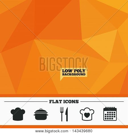 Triangular low poly orange background. Chief hat and cooking pan icons. Fork and knife signs. Boil or stew food symbols. Calendar flat icon. Vector