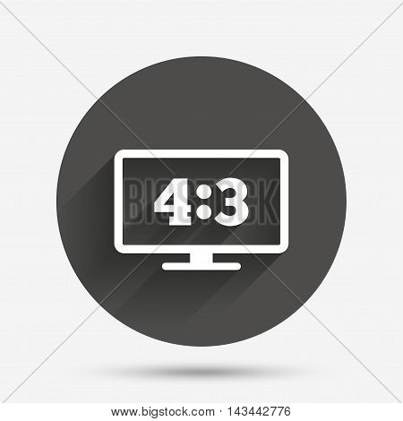 Aspect ratio 4:3 widescreen tv sign icon. Monitor symbol. Circle flat button with shadow. Vector