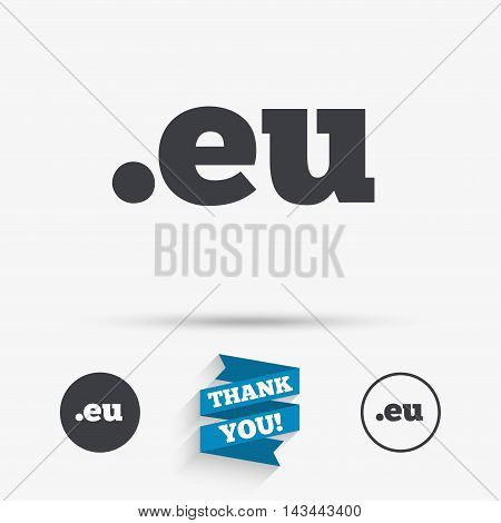 Domain EU sign icon. Top-level internet domain symbol. Flat icons. Buttons with icons. Thank you ribbon. Vector