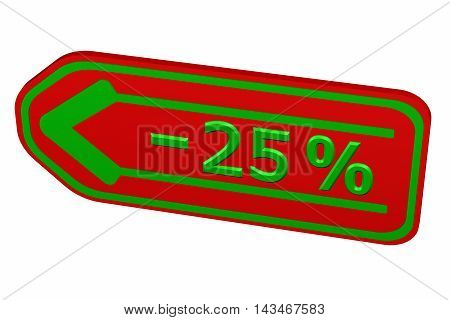 Discount - 25 % arrow isolated on white background. 3D rendering.