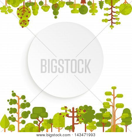 Stock vector illustration of green trees and bushes top and bottom on a white background in a flat style with bare circle banner or round sticker of paper for Environmental Design, eco style, ecology