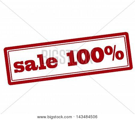 Rubber stamp with text sale one hundred percent inside vector illustration