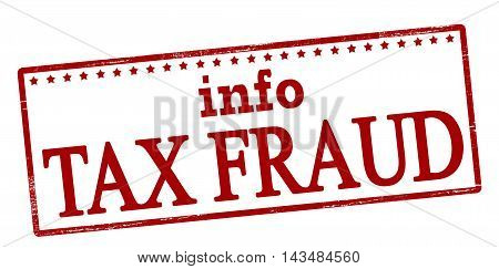 Rubber stamp with text info tax fraud inside vector illustration