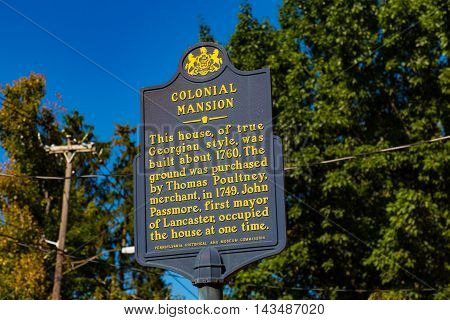 Lancaster PA - August 20 2016: The Colonial Mansion Historic Marker Sign in the City of Lancaster.
