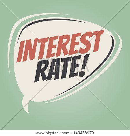 interest rate retro speech balloon