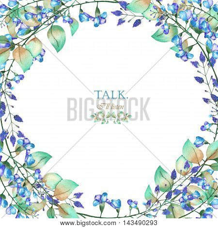 A floral frame of the watercolor blue flowers and green leaves, a place for a text, painted on a white background