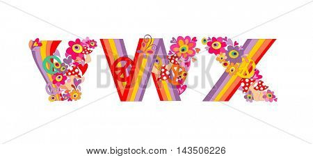 Hippie childish alphabet with colorful abstract flowers, rainbow and mushrooms. V, W, X