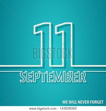 September 11 card. Patriot day poster. Vector illustration