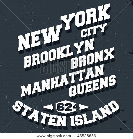 T-shirt print design. New York City vintage stamp poster. Printing and badge applique label for t-shirts jeans casual wear. Vector illustration.
