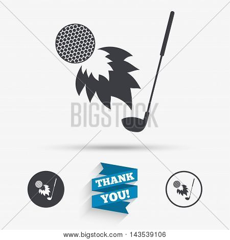Golf fireball with club sign icon. Sport symbol. Flat icons. Buttons with icons. Thank you ribbon. Vector