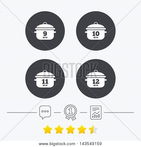 Cooking pan icons. Boil 9, 10, 11 and 12 minutes signs. Stew food symbol. Chat, award medal and report linear icons. Star vote ranking. Vector