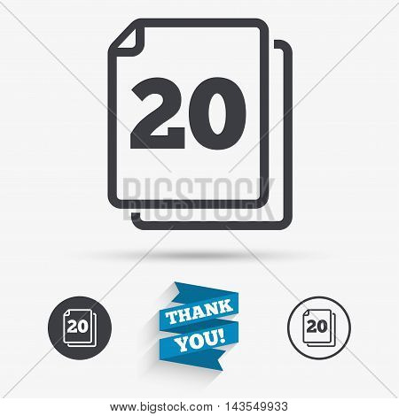 In pack 20 sheets sign icon. 20 papers symbol. Flat icons. Buttons with icons. Thank you ribbon. Vector