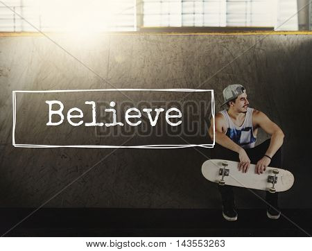 Believe Faith Ideas Imagine Trust Truth Mindset Concept