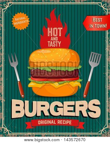 Hot and tasty burgers. Burger illustration in retro style on grunge background. Fast food poster template. Vector illustration.