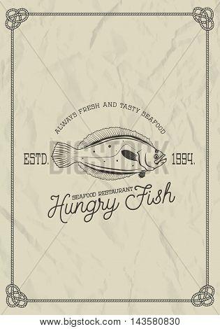 seafood restaurant label template. flounder fish on grunge background. Vector illustration.